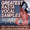Thumbnail Greatest Rasta Vocal Samples Vol 1 2011